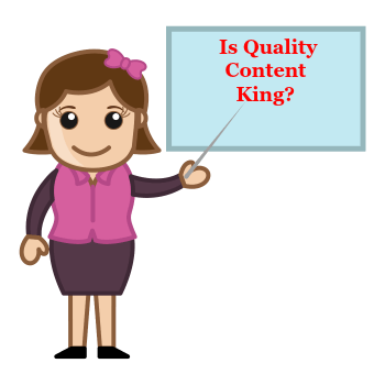 Is It True That Quality Content is King?
